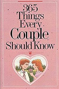 365 Things Every Couple Should Know