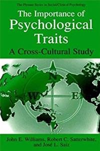 The Importance of Psychological Traits: A Cross-Cultural Study (The Springer Series in Social Clinical Psychology)