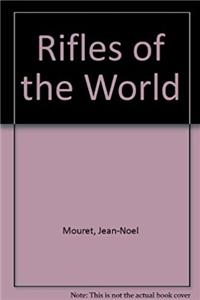 Rifles of the World