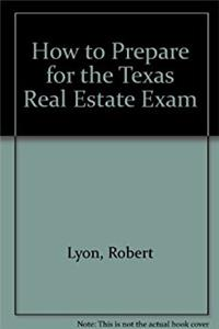 How to Prepare for the Texas Real Estate Exam