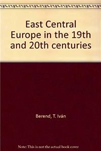 East Central Europe in the 19th and 20th centuries