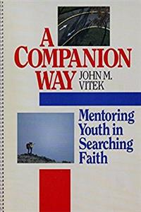 A Companion Way: Mentoring Youth in Searching Faith