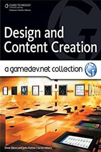 Design and Content Creation: A GameDev.net Collection (Course Technology Ptr)
