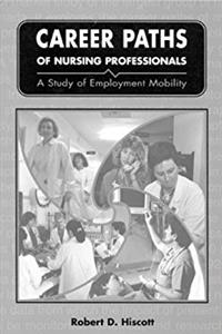 Career Paths of Nursing Professionals: A Study of Employment Mobility