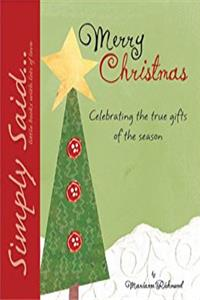 Merry Christmas: Celebrating the True Gifts of the Season (Marianne Richmond)