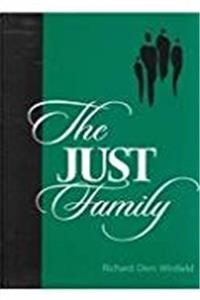 The Just Family (S U N Y SERIES IN SOCIAL AND POLITICAL THOUGHT)