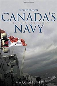 Canada's Navy, 2nd Edition: The First Century