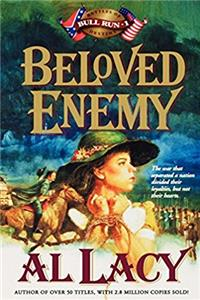 Beloved Enemy: Battle of First Bull Run (Battles of Destiny #3)