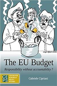 The EU Budget: Responsibility without Accountability?