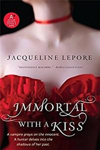 Immortal with a Kiss (Emma Andrews series)