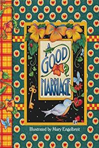 A Good Marriage (Main Street Editions Gift Books)