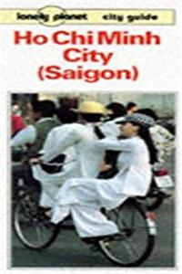 Lonely Planet Ho Chi Minh City (Saigon) Guide (Lonely Planet City Guide)