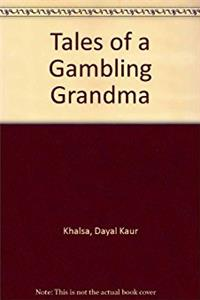 Tales of a Gambling Grandma