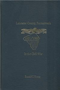 Lancaster County, Pennsylvania, in the Civil War