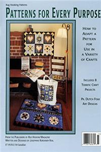 Patterns for Every Purpose: How to Adapt a Pattern for Use in a Variety of Crafts