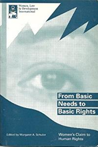 From Basic Needs to Basic Rights: Women's Claim to Human Rights